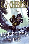 Fortress of Ice (Fortress, #5)
