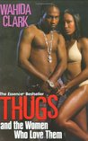 Thugs and the Women Who Love Them (Thug #1)