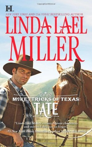 Tate (McKettricks of Texas, #1) by Linda Lael Miller