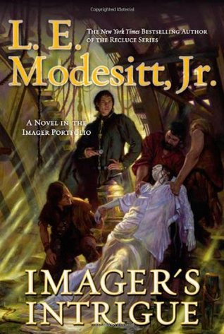 Imager's Intrigue by L.E. Modesitt Jr.