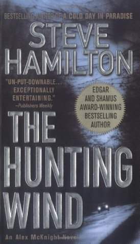 The Hunting Wind by Steve Hamilton