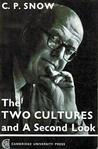 The Two Cultures: and a Second Look. an Expanded Version of the Two Cultures and the Scientific Revolution