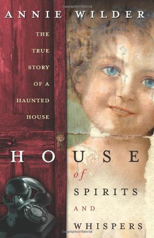 House of spirits and whispers the true story of a haunted for House of spirits author