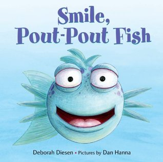 Smile, Pout-Pout Fish (Pout-Pout Fish Adventure)