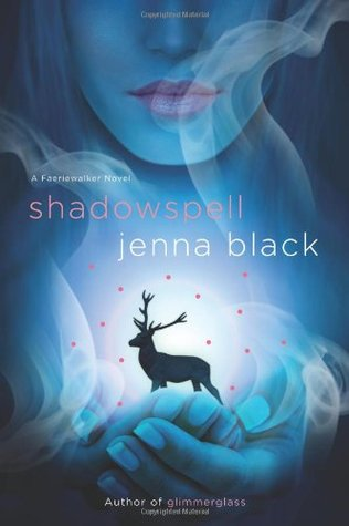 Shadowspell by Jenna Black
