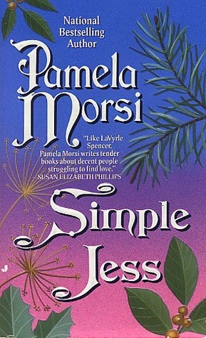 Cover of Simple Jess by Pamela Morsi. Blue and pink gradient background with leaves, pine needles, twigs, and a blown dandelion clock. Text is serifed and highly ornate.