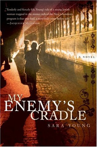 My Enemy's Cradle by Sara Young