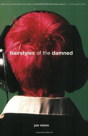 Hairstyles Of The Damned : Hairstyles of the Damned by Joe Meno ? Reviews, Discussion ...