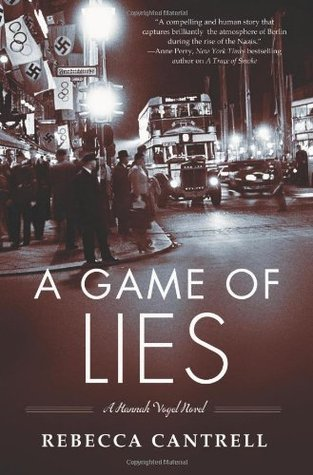 A Game Of Lies by Rebecca Cantrell
