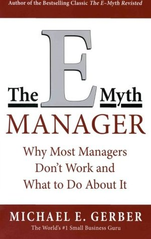 The E-Myth Manager by Michael E. Gerber