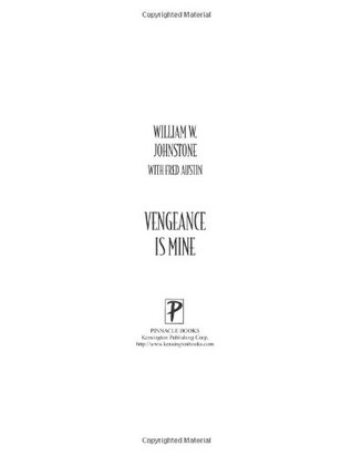 Vengeance is Mine by William W. Johnstone