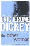 The Other Woman by Eric Jerome Dickey