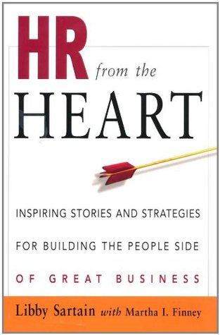 HR from the Heart by Libby Sartain