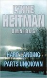 Lynne Heitman Omnibus: Hard Landing AND Parts Unknown