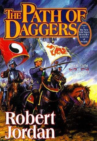 The Path of Daggers by Robert Jordan