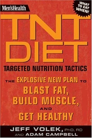 Men's Health TNT Diet by Jeff S. Volek