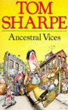 Ancestral Vices by Tom Sharpe