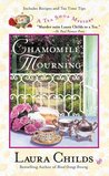 Chamomile Mourning (A Tea Shop Mystery, #6)