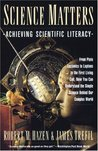 Science Matters: Achieving Scientific Literacy (Anchor books)