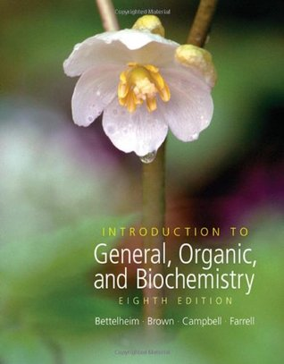 Introduction to General, Organic and Biochemistry by Frederick A. Bettelheim