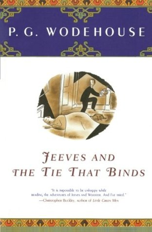 Jeeves and the Tie That Binds by P.G. Wodehouse