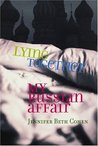 Lying Together: My Russian Affair