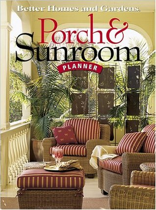 Porch & Sunroom Planner (Better Homes and Gardens)