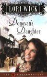 Donovan's Daughter (The Californians, #4)