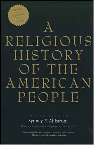 A Religious History of the American People by Sydney E. Ahlstrom