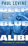 The Deep Blue Alibi by Paul Levine