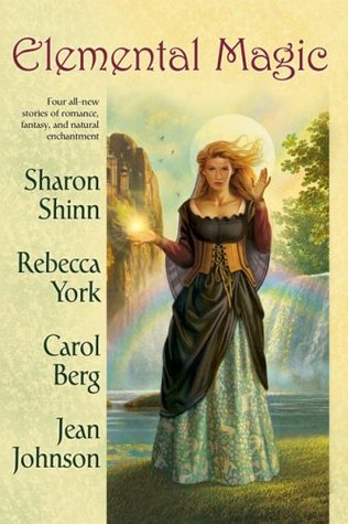 Elemental Magic by Sharon Shinn
