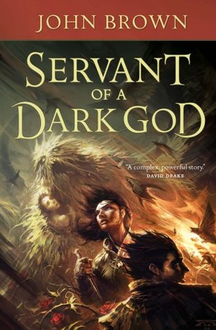 Servant of a Dark God by John  D. Brown