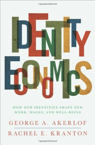 Identity Economics by George A. Akerlof