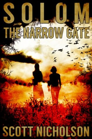 The Narrow Gate: A Supernatural Thriller (Solom)
