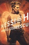 Messiah: A Novel