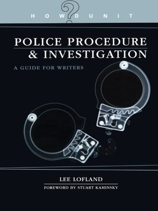 Police Procedure & Investigation by Lee Lofland