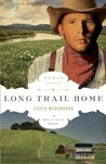 Long Trail Home (Texas Trails, #3)