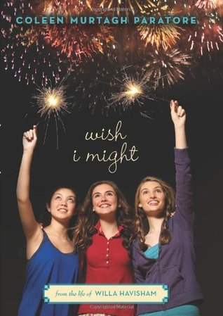 Wish I Might by Coleen Murtagh Paratore