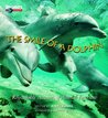 The Smile of a Dolphin: Remarkable Accounts of Animal Emotions
