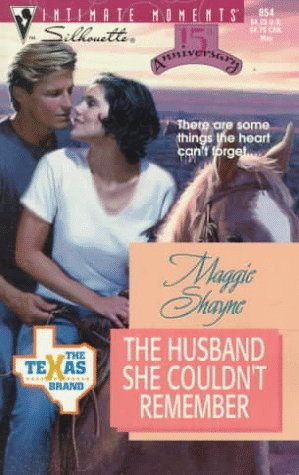 The Husband She Couldn't Remember (The Texas Brand, #4) by Maggie Shayne