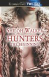Hunters: The Beginning (Hunters, #1 and #2)