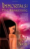 The Awakening (Immortals, #3)