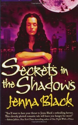 Secrets in the Shadows by Jenna Black