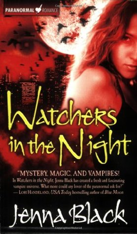 Watchers in the Night by Jenna Black