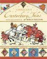 Chancer's Canterbury Tales Retold And Illustrated by Marcia W... by Marcia Williams