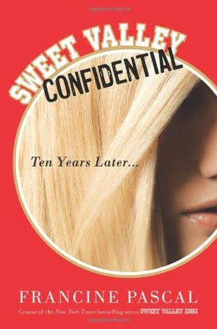 Sweet Valley Confidential by Francine Pascal