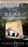 Legacy Of The Dead (Inspector Ian Rutledge, #4)