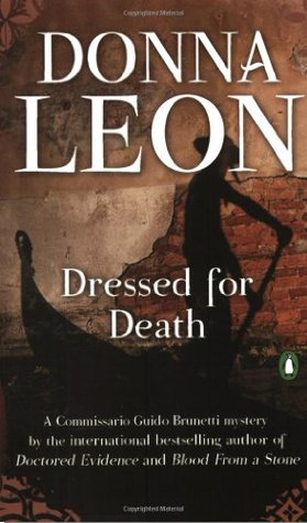 Dressed for Death by Donna Leon