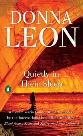 Quietly in Their Sleep (Commissario Brunetti, #6)