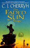 The Faded Sun Trilogy (The Faded Sun, #1-3)